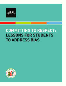 Committing to Respect: Lessons for Students to Address Bias Lesson Plan