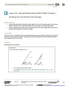 Special Relationships Within Right Triangles—Dividing into Two Similar Sub-Triangles Lesson Plan