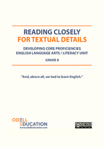 "Reading Closely For Textual Details: ""And, above all, we had to learn English."" Unit"