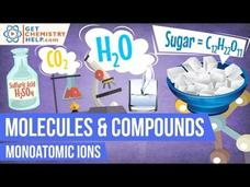 Chemistry Lesson: Monoatomic Ions Video