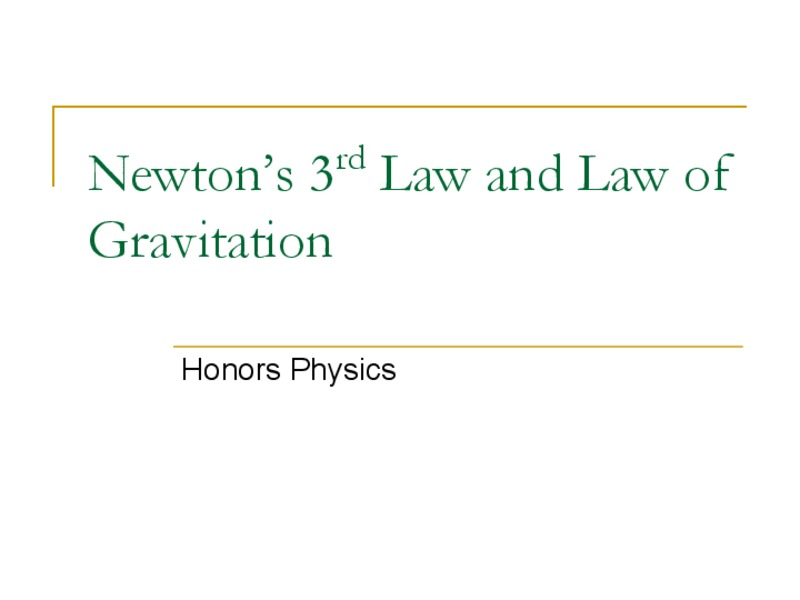 Newton's Third Law and Law of Gravitation Presentation