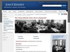 The Cuban Missile Crisis: How to Respond? Lesson Plan