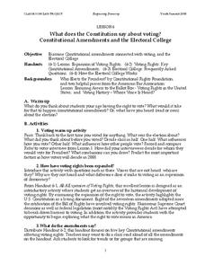 What does the Constitution say about voting? Constitutional Amendments and the Electoral College Handouts & Reference