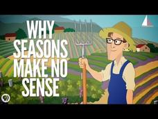 Why Seasons Make No Sense Video