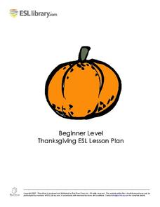 Beginner Level Thanksgiving ESL Lesson Plan Lesson Plan