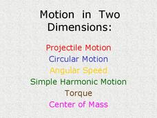 Projectile and Circular Motion, Torque Presentation