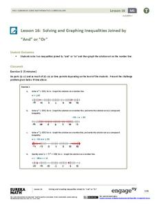 "Solving and Graphing Inequalities Joined by ""And"" or ""Or"" Lesson Plan"