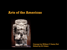 Arts of the Americas Presentation