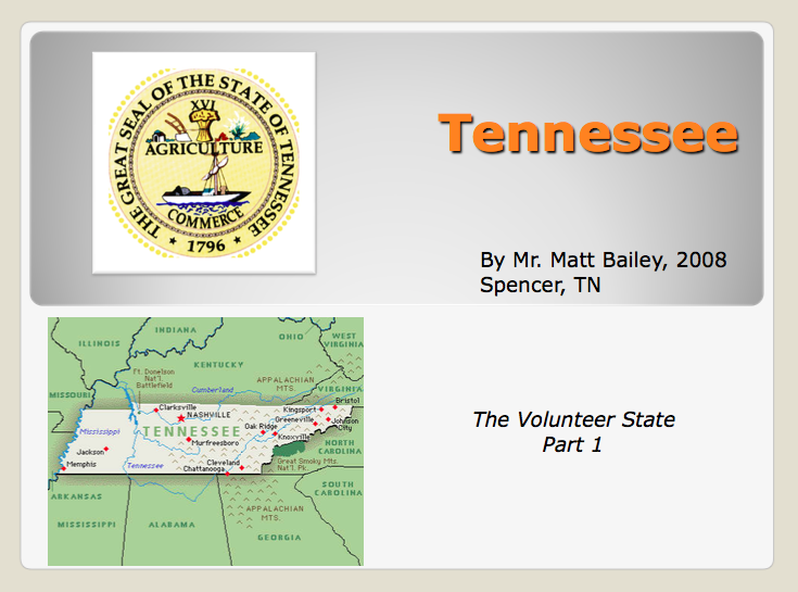 Tennessee: The Volunteer State Part 1 Presentation