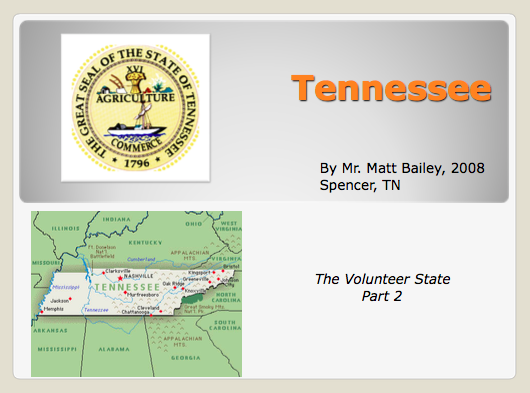 Tennessee: The Volunteer State Part 2 Presentation