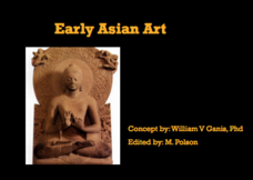 Early Asian Art Presentation