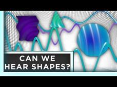 Can We Hear Shapes? Video