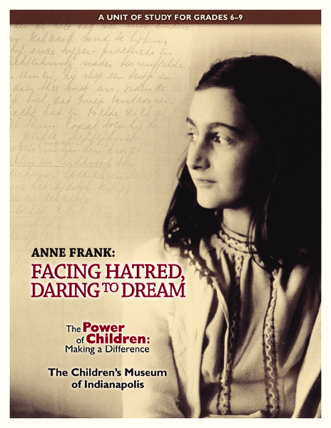 Anne Frank: Facing Hatred, Daring to Dream Unit