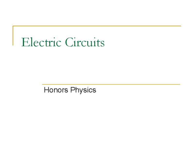 Electric Circuits Presentation