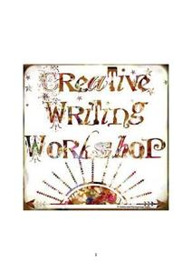 Creative Writing Workshop Activities & Project
