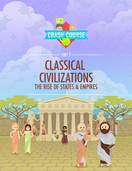 Classical Civilizations: The Rise of States and Empires Unit
