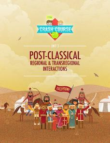 Post-Classical: Regional and Transregional Interactions Unit