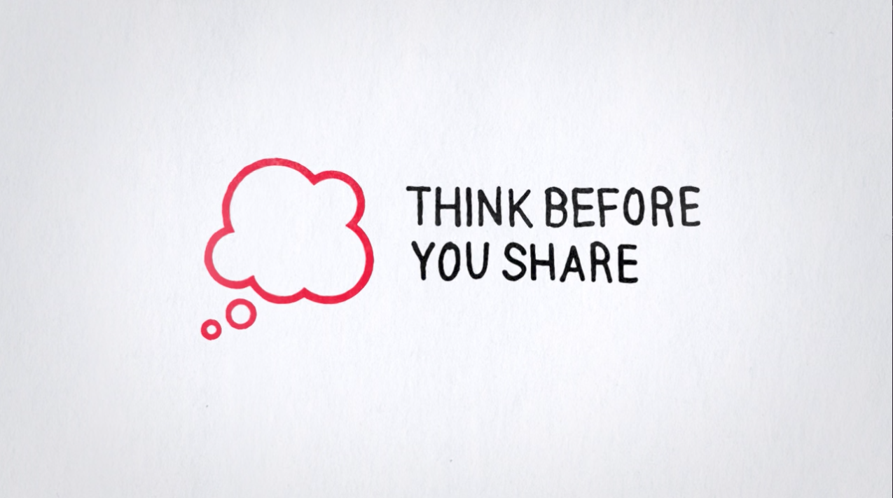 Think Before You Share Video