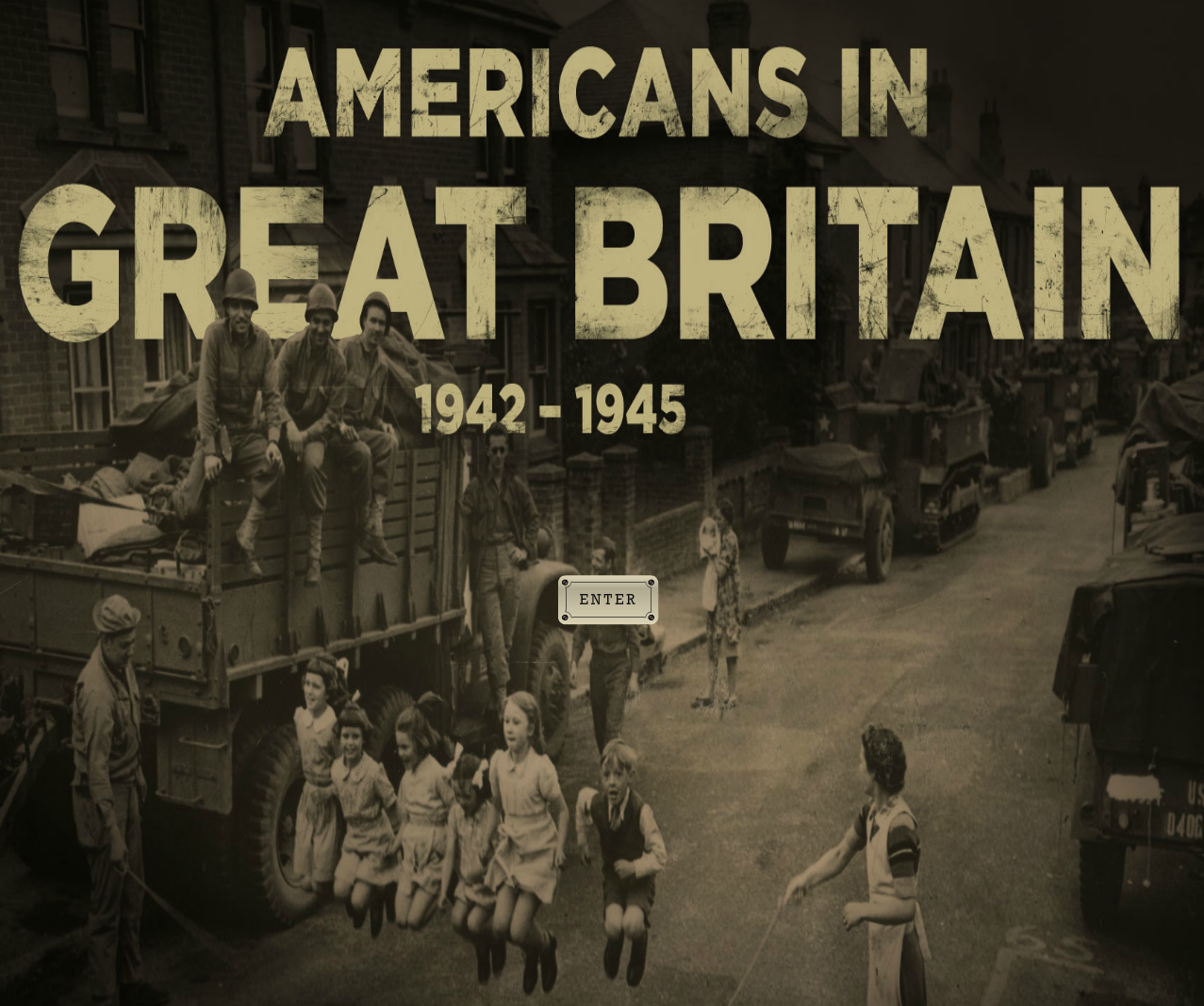 Americans in Great Britain: 1942-1945 Interactive