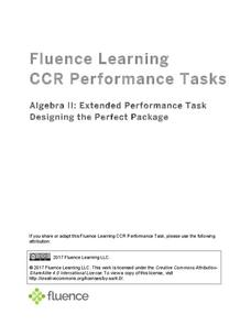 Algebra II: Extended Performance Task Designing the Perfect Package Activities & Project