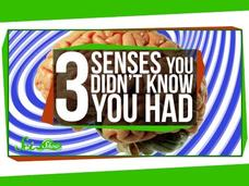 3 Senses You Didn't Know You Had Video