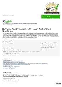 Changing World Oceans - An Ocean Acidification Simulation Lesson Plan