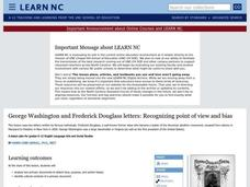George Washington and Frederick Douglass letters: Recognizing Point of View and Bias Lesson Plan