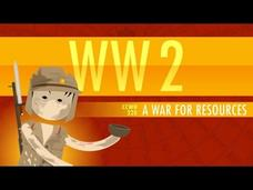 World War II, A War for Resources: Crash Course World History #220 Video