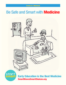 Be Safe and Smart with Medicine Handouts & Reference