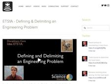 ETS1A - Defining and Delimiting an Engineering Problem Video