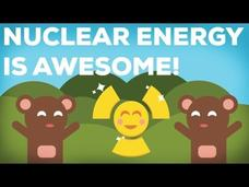 3 Reasons Why Nuclear Energy Is Awesome!—Part 3 Video