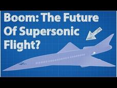 Boom: The Future of Supersonic Flight Video