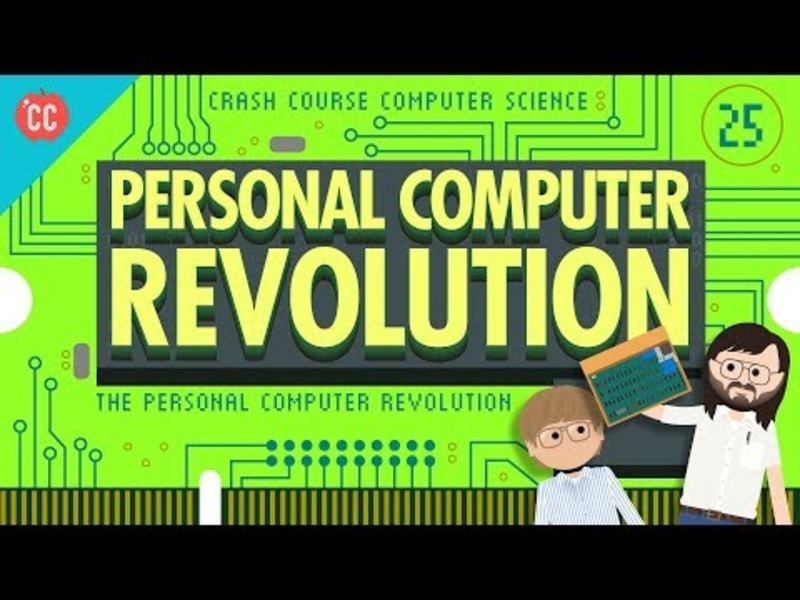 The Personal Computer Revolution: Crash Course Computer Science #25 Video