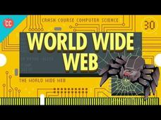 The World Wide Web: Crash Course Computer Science #30 Video