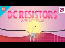 DC Resistors and Batteries: Crash Course Physics #29 Video