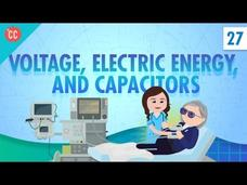 Voltage, Electric Energy, and Capacitors: Crash Course Physics #27 Video