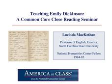 Teaching Emily Dickinson: A Common Core Close Reading Seminar Presentation