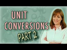 Chemistry: Introduction to Unit Conversion and Dimensional Analysis (Part 2) Video