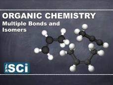 Organic Chemistry: Alkenes, Alkynes and Isomers Video