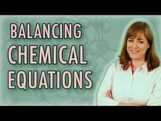 Chemistry: Balancing Chemical Equations Video