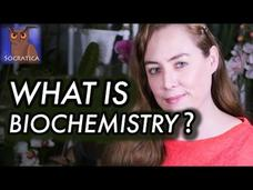 What Is Biochemistry? Video