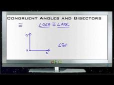 Congruent Angles and Bisectors: Lesson Video