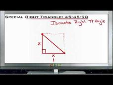 Special Right Triangle 45-45-90: Lesson Video