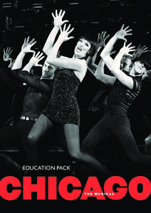 Chicago: The Musical—Education Pack Unit