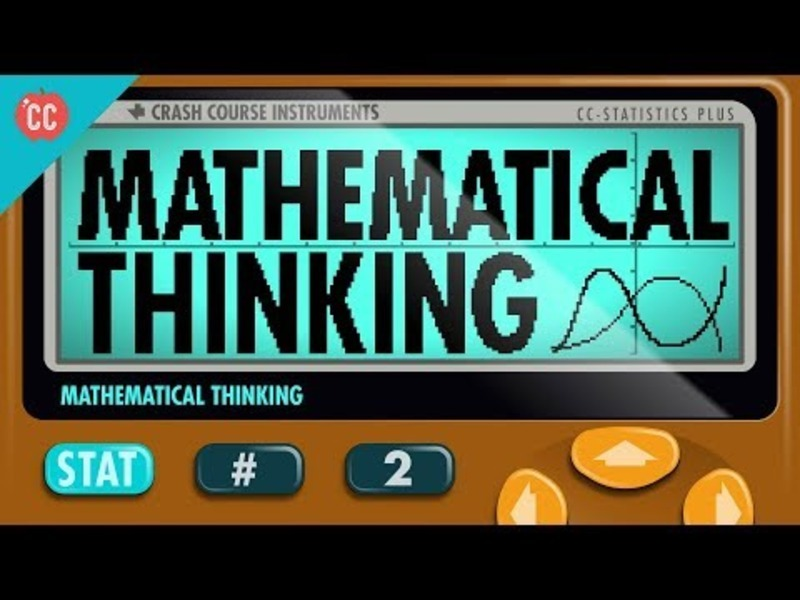 Mathematical Thinking: Crash Course Statistics #2 Video