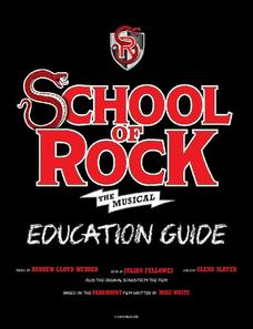 School of Rock the Musical: Education Guide Unit
