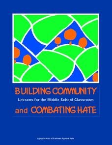 Building Community and Combating Hate Unit