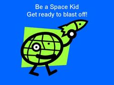 Space Kids...Get Ready to Blast Off! Presentation