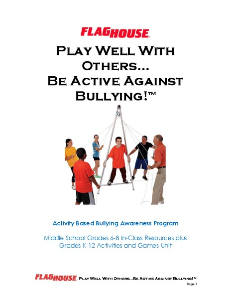 Play Well with Others…Be Active Against Bullying! Unit