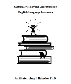 Culturally Relevant Literature for English Language Learners Handouts & Reference